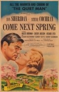 Come Next Spring movie in Edgar Buchanan filmography.