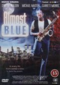 Almost Blue movie in Michael Madsen filmography.