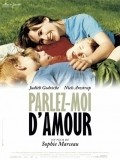 Parlez-moi d'amour movie in Sophie Marceau filmography.