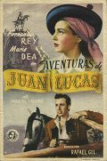 Aventuras de Juan Lucas movie in Julia Caba Alba filmography.