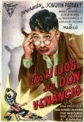 Los hijos de Don Venancio movie in Joaquin Pardave filmography.