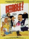 Petrole! Petrole! movie in Jean-Pierre Marielle filmography.