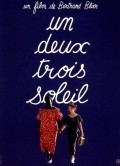 Un, deux, trois, soleil is the best movie in Jean-Pierre Marielle filmography.