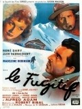 Le fugitif movie in Rene Dary filmography.