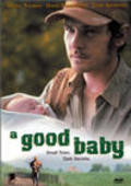 A Good Baby movie in David Strathairn filmography.