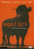 Egoisci is the best movie in Maja Ostaszewska filmography.