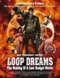 Loop Dreams: The Making of a Low-Budget Movie movie in Roger Rees filmography.