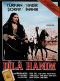 Dila hanim is the best movie in Turkan Soray filmography.