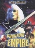 The Phantom Empire movie in Fred Olen Ray filmography.