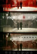 Tyranny movie in Olga Kurylenko filmography.