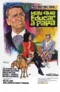 Hay que educar a papa is the best movie in Julia Caba Alba filmography.