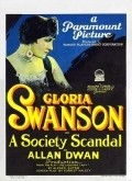 A Society Scandal movie in Ricardo Cortez filmography.