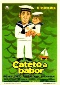 Cateto a babor movie in Alfredo Landa filmography.