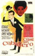 Casi un caballero movie in Alfredo Landa filmography.