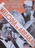 Melodia de arrabal movie in Louis J. Gasnier filmography.