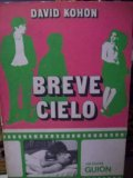 Breve cielo movie in Ana Maria Picchio filmography.