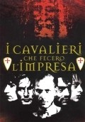 I cavalieri che fecero l'impresa is the best movie in Raoul Bova filmography.