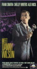 Meet Danny Wilson movie in Shelley Winters filmography.