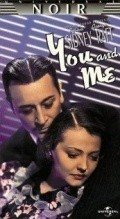 You and Me movie in Fritz Lang filmography.
