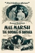 The Bondage of Barbara movie in Mae Marsh filmography.