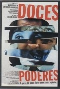 Doces Poderes is the best movie in Jose de Abreu filmography.