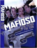 Mafioso: The Father, the Son movie in Robert Costanzo filmography.