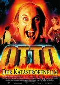 Otto - Der Katastrofenfilm is the best movie in Otto Waalkes filmography.