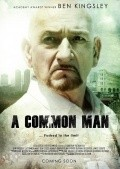 A Common Man movie in Ben Kingsley filmography.
