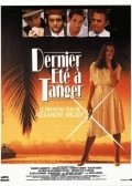 Dernier ete a Tanger movie in Thierry Lhermitte filmography.