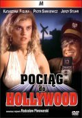 Pociag do Hollywood movie in Katarzyna Figura filmography.