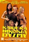 Kariera Nikosia Dyzmy is the best movie in Katarzyna Figura filmography.