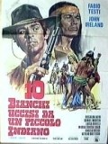 Dieci bianchi uccisi da un piccolo indiano movie in John Ireland filmography.