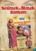 Sevmek ve olmek zamani movie in Turkan Soray filmography.