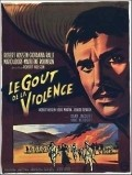 Le gout de la violence movie in Mario Adorf filmography.