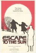 Escape to the Sun movie in John Ireland filmography.