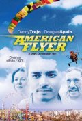 American Flyer movie in Danny Trejo filmography.