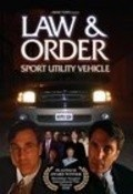 Law & Order: Sport Utility Vehicle movie in Alex Datcher filmography.
