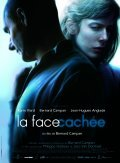 La face cachee is the best movie in Thomas Coumans filmography.