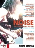 Noise is the best movie in Emily Haines filmography.