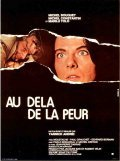 Au-dela de la peur movie in Michel Creton filmography.
