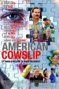 American Cowslip is the best movie in Ronnie Gene Blevins filmography.