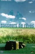 Passeurs de reves movie in Patrick Bouchitey filmography.