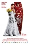 Fica Comigo Esta Noite is the best movie in Laura Cardoso filmography.