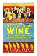 Wine movie in Louis J. Gasnier filmography.