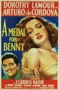 A Medal for Benny is the best movie in Arturo de Cordova filmography.