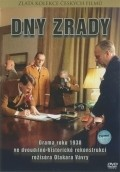 Dny zrady I is the best movie in Josef Langmiler filmography.
