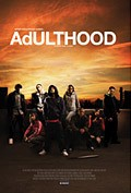 Adulthood movie in Noel Clarke filmography.