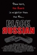 Black Russian is the best movie in Brayan Skannell filmography.