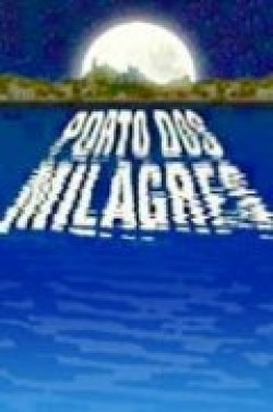 Porto dos Milagres is the best movie in Antonio Fagundes filmography.