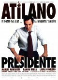 Atilano, presidente is the best movie in Maria Isbert filmography.
